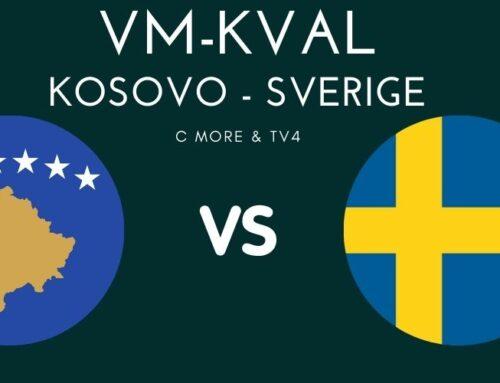 VM-Kval: Kosovo – Sverige – trupperna, tabell och TV-kanal