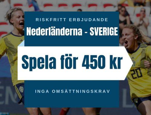 Riskfritt 29/6 (Dam-VM): Spela riskfritt på Nederländerna-Sverige!
