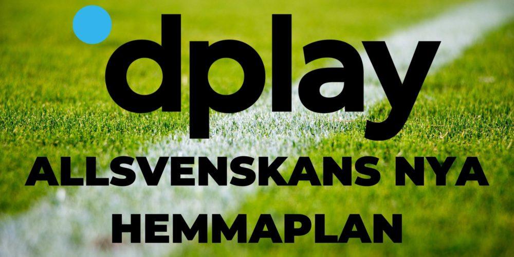 Dplay - Allsvenskans nya hemmaplan