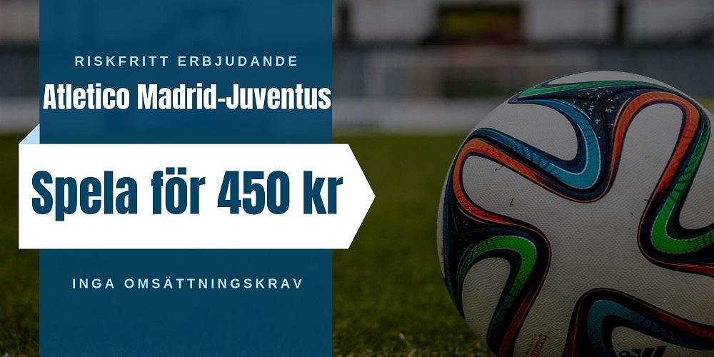 Riskfritt Atletico Madrid Juventus